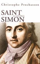 Saint-Simon ou l'anti-Marx