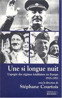 Une si longue nuit: L'apogée des régimes totalitaires en Europe, 1935-1953