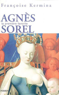 Agnès Sorel: la première favorite