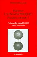 François Ecalle, Maîtriser les finances publiques! Pourquoi, comment?, éditions Economica, 2005.