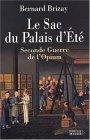 Bernard Brizay, Le sac du Palais d'Eté, éditions du Rocher, 2003.