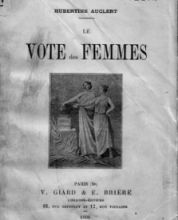 Hubertine Auclert, le vote des femmes, 1908.