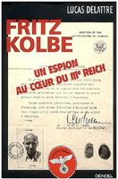 Fritz Kolbe, un espion au coeur du III ème Reich