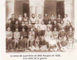 La classe de quatrième de Mlle Rougier en 1939, à la veille de la guerre. © D.R