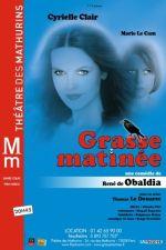 Affiche de la pièce de théâtre Grasse matinée