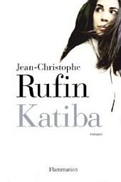 Couverture du livre,  Katiba , de Jean-Christophe Rufin