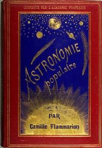 """l'Astronomie populaire de Camille Flammarion """"couronné par l'Académie française"""""""