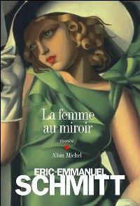 Le dernier roman d'Eric-Emmanuel Schmitt