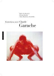 Entretien avec Claude Garache