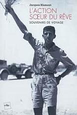 Couverture du livre de Jacques Blamont, L'action, soeur du rêve